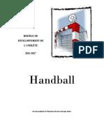 MODÈLE DE DÉVELOPPEMENT DE L ATHLÈTE 2013-2017. Handball. Présenté au Ministère de l Éducation et du Loisir et du Sport- Québec.pdf