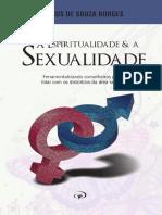 A Espiritualidade e a Sexualidade - Marco de Souza Borges