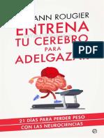 Entrena Tu Cerebro Para Adelgazar (Psicología y Salud) (Spanish Edition)