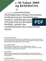 6. UU No.36 Tahun 2009 (UU Kesehatan)