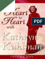Heart to Heart Volume 1 - Kathryn Kuhlman.pdf