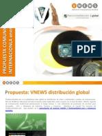 Propuesta  Distribucion Internacional Comunicacion Audiovisual VNEWS (Enero-Marzo 2011)