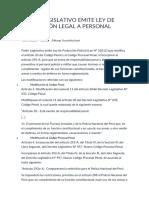 PODER LEGISLATIVO EMITE LEY DE PROTECCIÓN LEGAL A PERSONAL POLICIAL