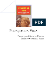 Chico Xavier - Livro 401 - Ano 1997 - Pedacos da Vida.doc