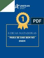 UNIFRAN-6+dicas+matadoras+para+se+dar+bem+no+ENEM