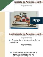 A colonização da América espanhola