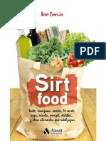 Sirt food. Kale, manzanas, nueces... y otros alimentos que adelgazan