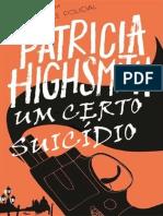 Um Certo Suicidio - Patricia Highsmith
