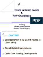 Improvements in Cabin Safety and New Challenges