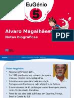 eug5_ppt_biografia_alvaro_magalhaes