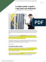 O que é data center e qual o melhor tipo para sua empresa_ - Panorama Positivo - Tudo sobre tecnologia da informação