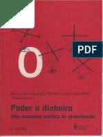 TAVARES, M.; FIORI, J. (1998). Poder e dinheiro -- Contém FIORI, J. Globalização, hegemonia e império.pdf