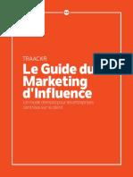 Le Guide Du Marketing d Influence
