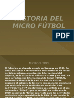 HISTORIA DEL MICRO FÚTBOL