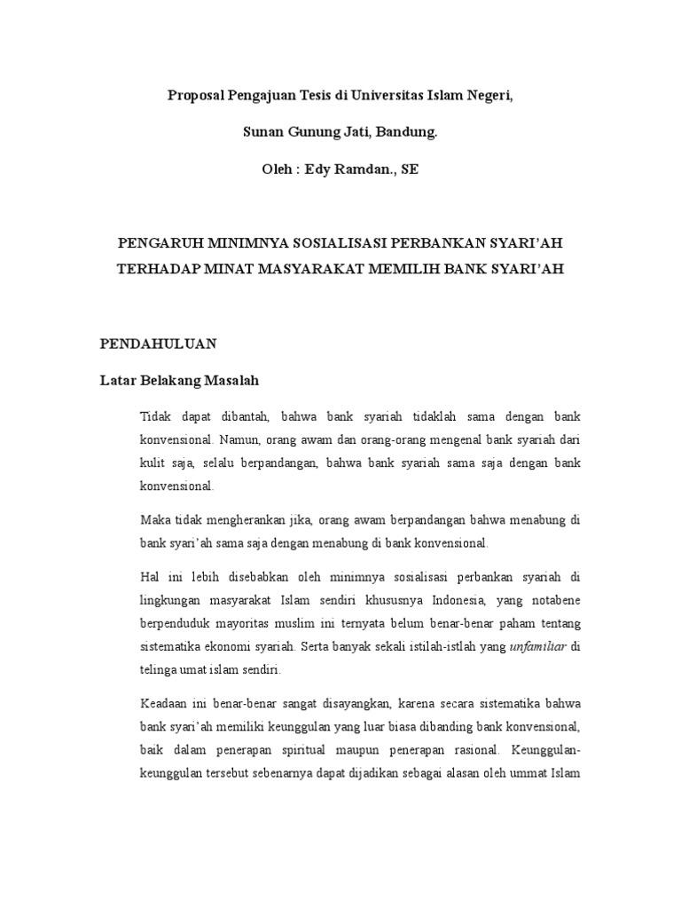 Proposal Tesis Minimnya Sosialisasi Perbankan Syari Ah Di Lingkungan Masyarakat Islam