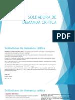 SOLDADURA DE DEMANDA CRITICA