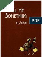 Jason_Tell Me Something