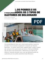 Os ricos, os pobres, os precariados - os 3 tipos de eleitores de Bolsonaro