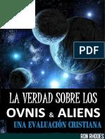 La Verdad Sobre Los OVNIS y Aliens-Ron Rhodes