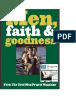 Men, Faith and Goodness