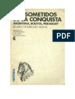 Ricardo Rodriguez Molas - Los Sometidos de La Conquista