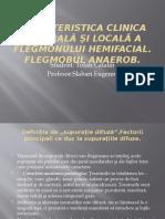 Caracteristica clinica generală şi locală a flegmonului hemifacial. Flegmobul anaerob..pptx