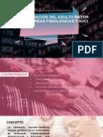 VALORACION DEL ADULTO MAYOR POR AREAS FISIOLOGICAS Y.pptx