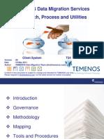 TEMENOS Data Migration Services_Approach_Process_Utilities_ V28_20110519