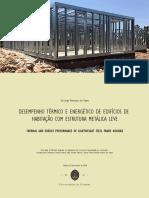 DESEMPENHO TÉRMICO E ENERGÉTICO DE EDIFÍCIOS DE HABITAÇÃO COM ESTRUTURA METÁLICA LEVE
