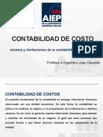 PRIMERA CLASE alcance y limitaciones de la contabilidad de costos. CONTABILIDAD DE COSTO