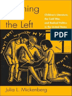 Julia L. Mickenberg Learning from the Left Childrens Literature, the Cold War, and Radical Politics in the United States.pdf