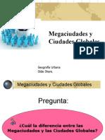 ciudadesmundialesciudadesglobales-110606102241-phpapp02