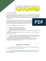 Revise en sus apuntes y lecturas de agroecología y fuentes diversas en Internet