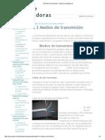 1.3 Medios de transmisión - Redes de computadoras