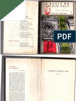 A Bahia No Século XVIII. Luis Dos Santos Vilhena Volume 1