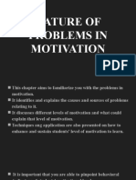 NATURE OF PROBLEMS IN MOTIVATION (EDUC3-REPORT)
