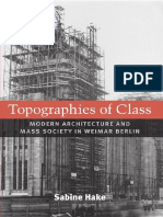 Topographies of Class. Modern Architecture and Mass Society in Weimar Berlin - Sabine Hake.pdf