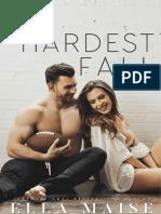 The Hardest Fall - Ella Maise