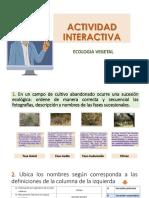 ACTIVIDAD INTERACTIVA Ecologia Vegetal