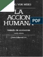 Ludwig von Mises - La acción humana. Tratado de economía-Unión Editorial (1986).pdf