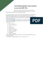 Delimitar automáticamente una cuenca hidrográfica en ArcGIS Pro
