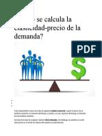 Cómo se calcula la elasticidad del precio de la demanda