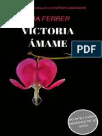 VICTORIA. AMAME- Mia Ferrer