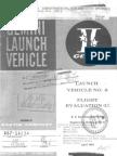 Launch Vehicle No. 8 Flight Evaluation