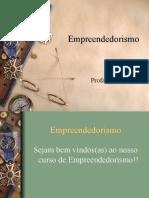 Primeira Aula de Empreendedorismo