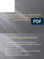 Describe How Police Discretion Affects Contemporary Law Enforcement
