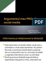 Argumentul PRO Catre Social-media