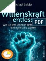Die Willenskraft entfesseln_ Wie Sie Ihre Disziplin einfach, sofort und nachhaltig stärken (German Edition)