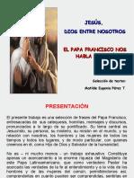 EL PAPA FRANCISCO NOS HABLA DE JESÚS