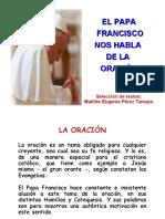 EL PAPA FRANCISCO NOS HABLA DE LA ORACIÓN